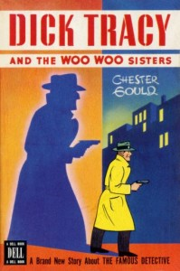 Dick Tracy and the Woo Woo Sisters